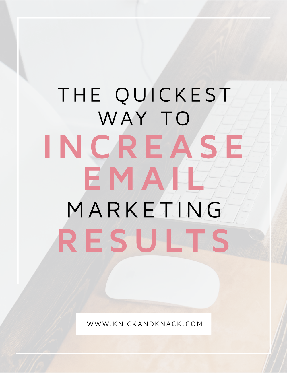 Increase email marketing results, email marketing, convert kit vs mailchimp, email platform, convert kit, email list, build your email list
