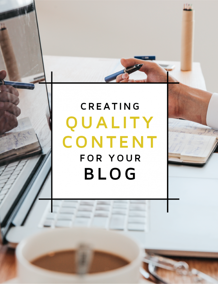 Post about creating quality content for you blog